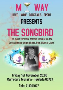 The Songbird at My Way @ My Way | Comunidad Valenciana | Spain