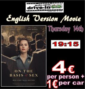 Drive In Movie In English.. On the Basis of Sex @ Dénia | Comunidad Valenciana | Spain