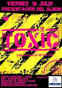 Toxic Concert in Javea @ Arnauda riurau | Xàbia | Comunidad Valenciana | Spain