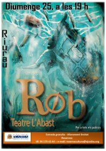 Rob - Theatre Performance @ Arnauda riurau   Xàbia   Comunidad Valenciana   Spain